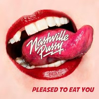 [Nashville Pussy Pleased to Eat You Album Cover]