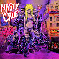 Nasty Crue Rock 'N' Roll Nation Album Cover