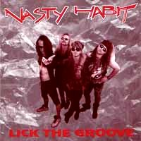 [Nasty Habit Lick the Groove Album Cover]