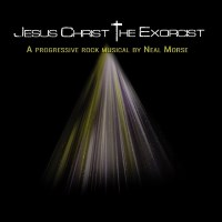 [Neal Morse Jesus Christ The Exorcist Album Cover]