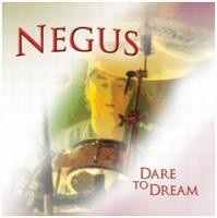 Negus Dare To Dream Album Cover