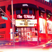 [Vince Neil Live At The Whiskey - One Night Only Album Cover]