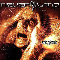 [Neverland Schizophrenia Album Cover]