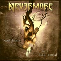 [Nevermore Dead Heart In A Dead World (Boxed set version) Album Cover]