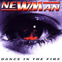Newman Dance in the Fire Album Cover