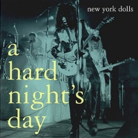 [New York Dolls A Hard Night's Day Album Cover]