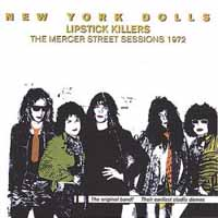 New York Dolls Lipstick Killers: The Mercer Street Sessions 1972 Album Cover