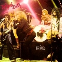 [New York Dolls Too Much Too Soon Album Cover]
