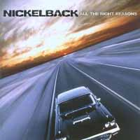 [Nickelback All the Right Reasons Album Cover]