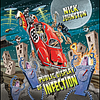 [Nick Johnston Public Display of Infection Album Cover]