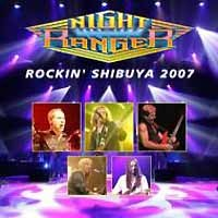 [Night Ranger Rockin' Shibuya 2007 Album Cover]