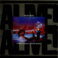 [Nightwing A Night of Mystery - Alive! Alive! Album Cover]