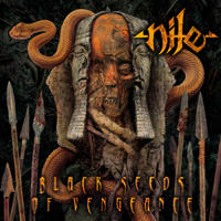[Nile Black Seeds of Vengance Album Cover]