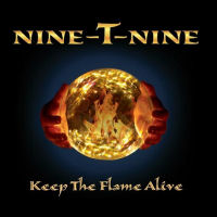 [Nine -T- Nine Keep the Flame Alive Album Cover]