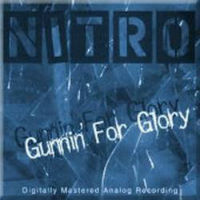 Nitro Gunnin' For Glory Album Cover