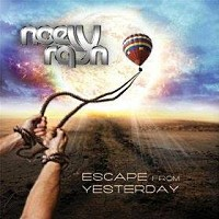 [Noely Rayn Escape From Yesterday Album Cover]