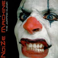 [NoiZe Machine The Jumping Clown Album Cover]