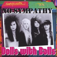 [No Sympathy Dolls With Balls Album Cover]