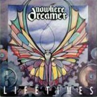 [Nowhere Dreamer Lifetimes Album Cover]