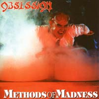 [Obsession Methods of Madness Album Cover]