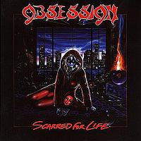 [Obsession Scarred For Life Album Cover]
