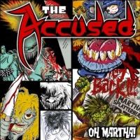 [The Accused Oh Martha! Album Cover]