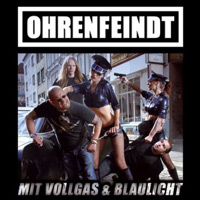 [Ohrenfeindt Mit Vollgas and Blaulicht Album Cover]