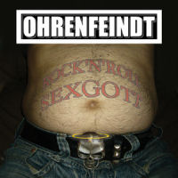 [Ohrenfeindt Rock 'N' Roll Sexgott Album Cover]