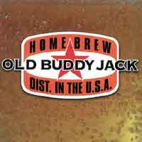 [Old Buddy Jack Home Brew Album Cover]