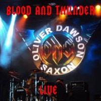 [Oliver/Dawson Saxon Blood and Thunder Live Album Cover]