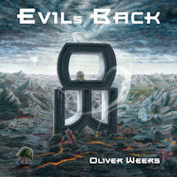 [Oliver Weers Evil's Back Album Cover]