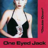 [One Eyed Jack Double Down Album Cover]