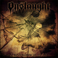 [Onslaught The Shadow of Death Album Cover]