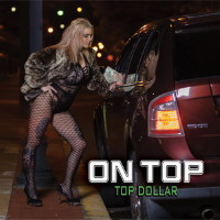 On Top Top Dollar Album Cover