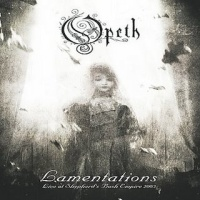 [Opeth Lamentations - Live at Shepherd's Bush Empire 2003 Album Cover]