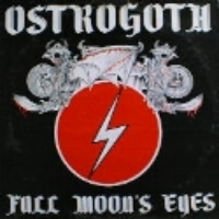 [Ostrogoth Full Moon's Eyes Album Cover]