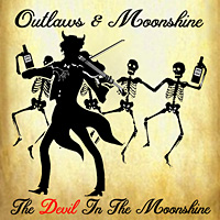 Outlaws and Moonshine Devil in the Moonshine Album Cover