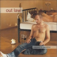Out Law Trapped in Paradise Album Cover