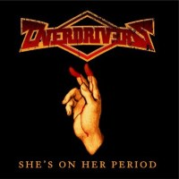 [Overdrivers She's On Her Period Album Cover]