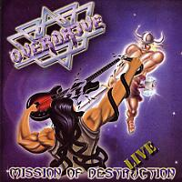 Overdrive Mission of Destruction Live Album Cover