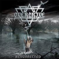 [Overdrive Ressurected  Album Cover]