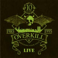 [Overkill Wrecking Your Neck Live Album Cover]