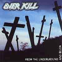 [Overkill From the Underground and Below Album Cover]