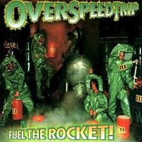 [OverSpeedTrip Fuel The Rocket! Album Cover]
