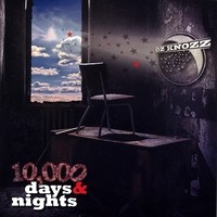 [Oz Knozz 10.000 Days and Nights Album Cover]