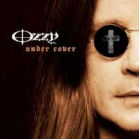 [Ozzy Osbourne Under Cover Album Cover]