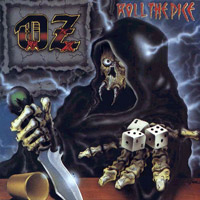 [OZ Roll The Dice Album Cover]