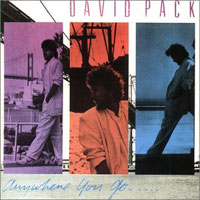 David Pack Anywhere You Go  Album Cover
