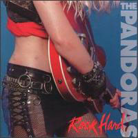 [The Pandoras Rock Hard Album Cover]