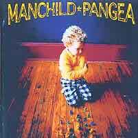 pangea cd  Pangea - Manchild CD. Heavy Harmonies Discography